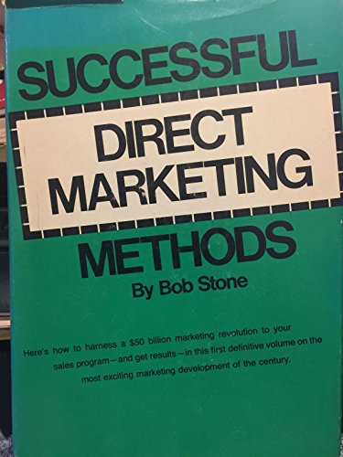 9780872510166: Successful direct marketing methods