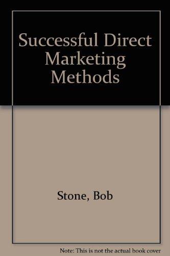 9780872510401: Successful Direct Marketing Methods