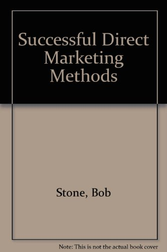 9780872510401: Successful Direct Marketing Methods