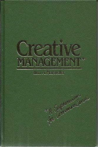 9780872510616: Creative management: A euphemism for common sense