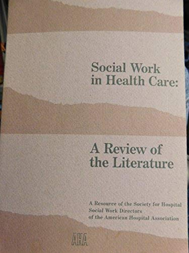 Social Work in Health Care: A Review: n/a