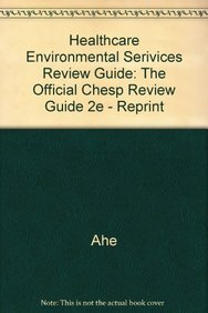 9780872588288: Healthcare Environmental Serivices Review Guide: The Official Chesp Review Guide 2e - Reprint