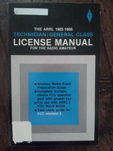 9780872590144: The ARRL technician/general class license manual for the radio amateur (Publication no. 57 of the Radio amateur's library)
