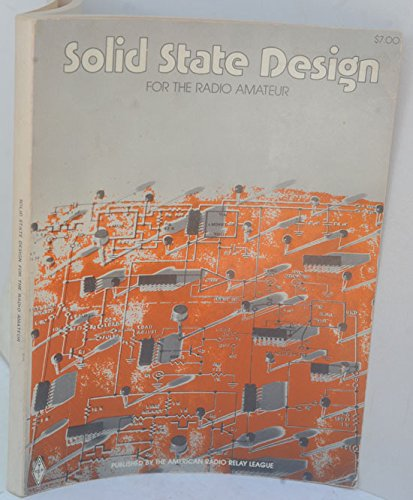 9780872590403: Solid State Design for the Radio Amateur