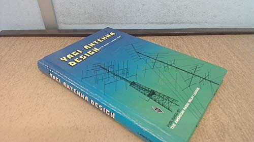 Yagi Antenna Design (Radio amateur's library): James L., Jr. Lawson