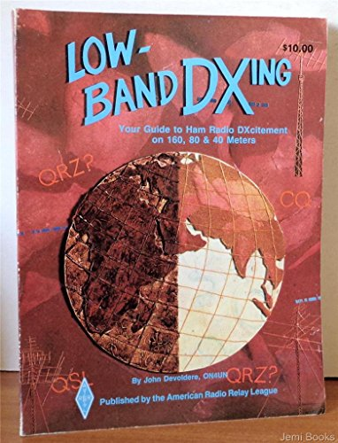 9780872590472: Low Band Dxing