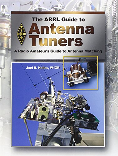 9780872590984: The ARRL Guide to Antenna Tuners: A Radio Amateur's Guide to Antenna Matching