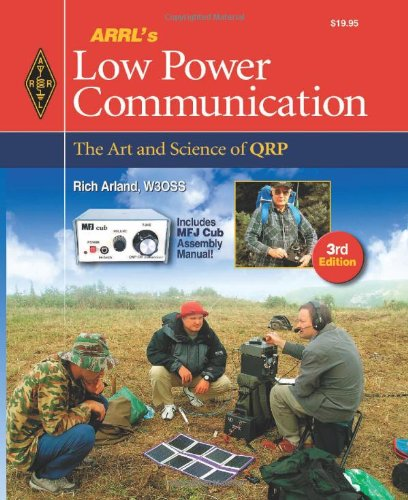9780872591042: ARRL's Low Power Communication: The Art and Science of Qrp