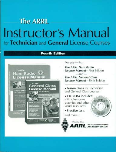 9780872591264: The ARRL Instructor's Manual for Technician and General License Courses