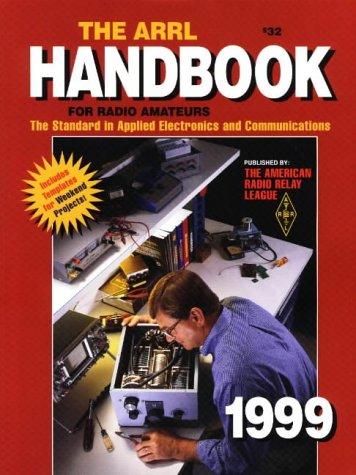 9780872591813: 1999 The Arrl Handbook for Radio Amateurs