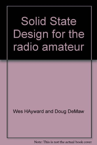 9780872592018: Solid State Design for the Radio Amateur