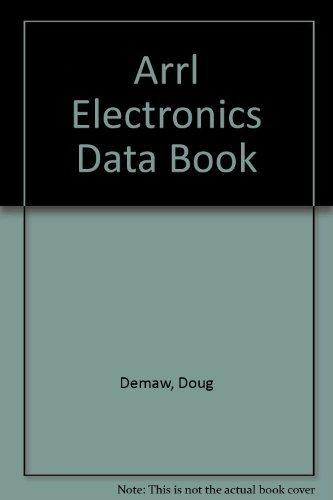 9780872592193: Arrl Electronics Data Book