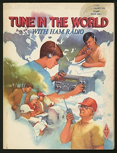 9780872592469: Tune in the World With Ham Radio (Radio Amateur's Library)