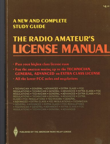 9780872592780: The Radio Amateur's License Manual: A New and Complete Study Guide: Publication #9