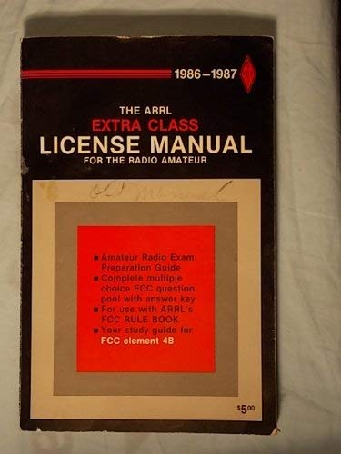 9780872593282: Arrl Extra Class License Manual for the Radio