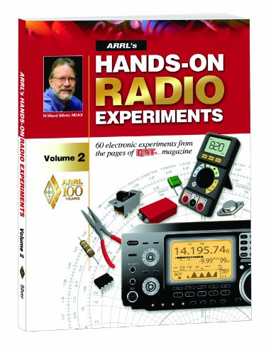 9780872593411: ARRL's Hands-On Radio Experiments: 60 Electronic Experiments from the Pages of Qst Magazine: 2