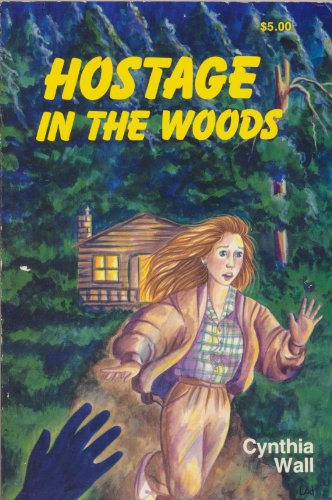 9780872593428: Hostage in the Woods
