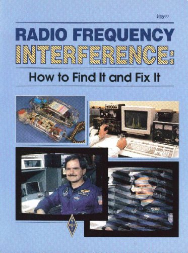 9780872593756: Radio Frequency Interference (Radio Amateur's Library, Publication No. 149.)