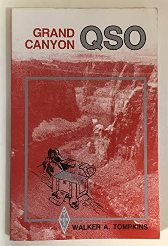 Grand Canyon QSO: Tompkins, Walker A.
