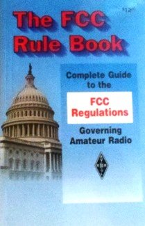 The Fcc Rule Book Complete Guide to: Bliss, Norman