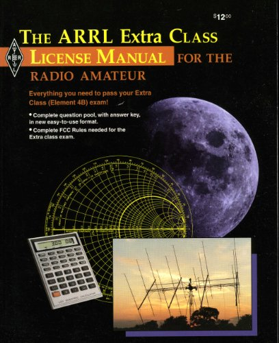 9780872595392: The Arrl Extra Class License Manual (Arrl Extra Class License Manual for the Radio Amateur)