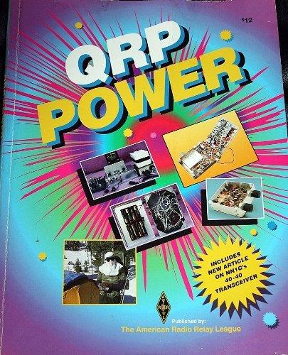 9780872595613: Qrp Power: The Best Recent Qrp Articles from Qst, Qex and the Arrl Handbook