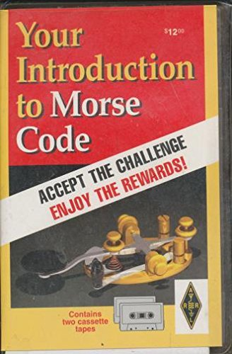 Your Introduction to Morse Code (0872595986) by American Radio Relay League