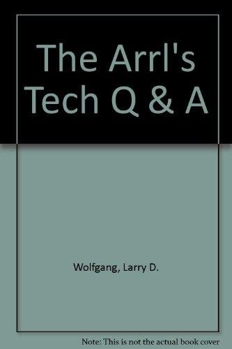 9780872596221: The Arrl's Tech Q & A: Your Quick & Easy Path to a Technician Ham License
