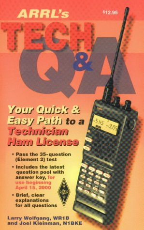 9780872597877: The Arrl's Tech Question and Answer: Your Quick and Easy Path to a Technician Ham License