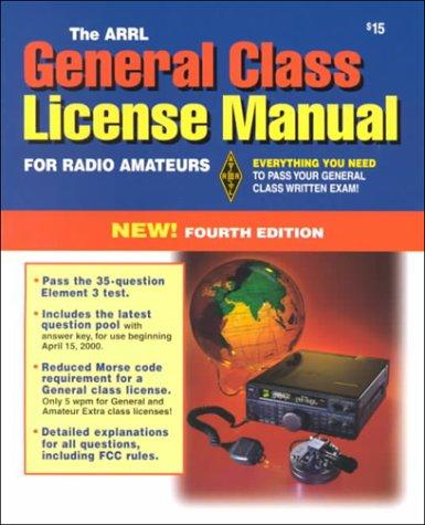 9780872598003: The Arrl General Class License Manual (Arrl General Class License Manual for the Radio Amateur)