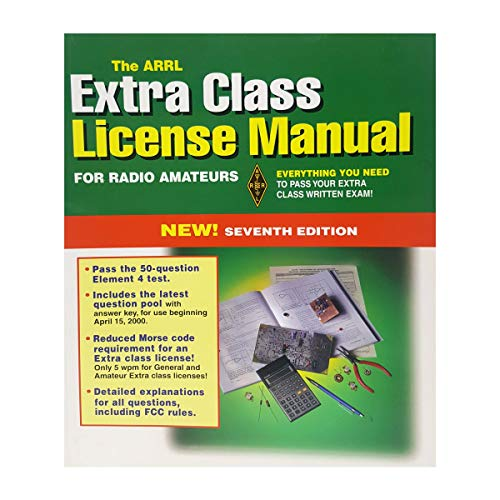 9780872598102: The Arrl Extra Class License Manual (Arrl Extra Class License Manual for the Radio Amateur, 7th ed)