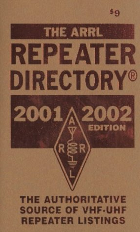 The Arrl Repeater Directory 2001 2002: Brennan Price N4qx