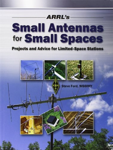 9780872598393: ARRL's Small Antennas for Small Spaces: Projects and Advice for Limited-space Stations