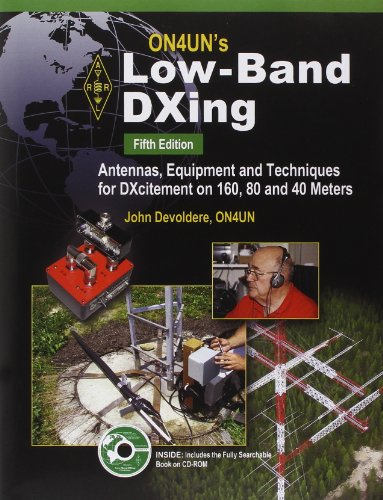 9780872598560: ARRL On4un's Low Band DXing: Antennas, Equipment and Techniques for Dxcitement on 160, 80 and 40 Meters
