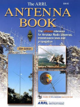 9780872599048: Arrl Antenna Book: The Ultimate Reference for Amateur Radio Antennas