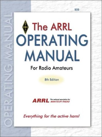 9780872599130: The ARRL Operating Manual