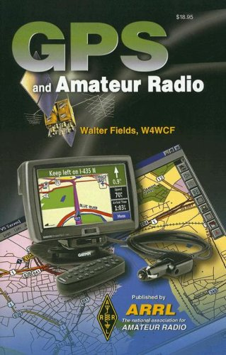 9780872599925: GPS and Amateur Radio
