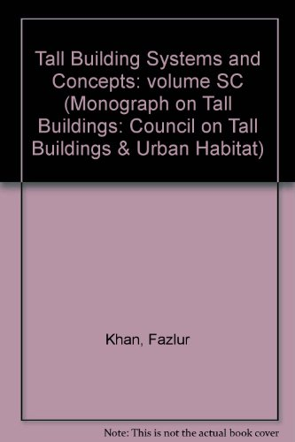 Tall Building Systems and Concepts (Monograph on: American Society of