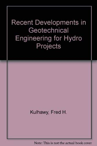 Recent Developments in Geotechnical Engineering for Hydro