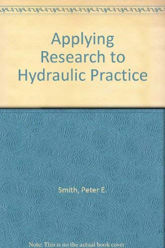 9780872623163: Applying Research to Hydraulic Practice