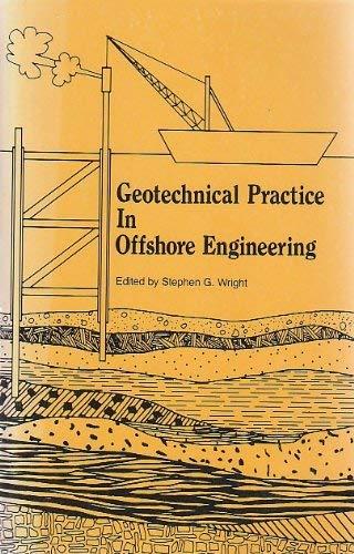 9780872623606: Geotechnical Practice in Offshore Engineering