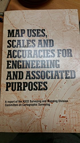 9780872623798: Map Uses, Scales and Accuracies for Engineering and Associated Purposes