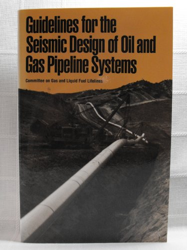 9780872624283: Guidelines for the Seismic Design of Oil and Gas Pipeline Systems