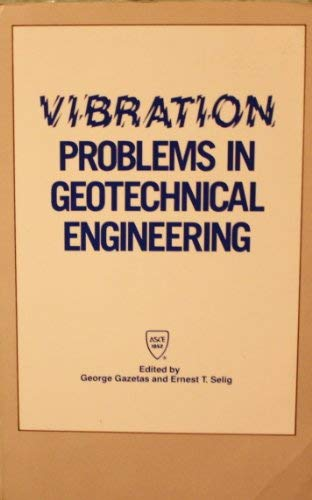 9780872624924: Vibration Problems in Geotechnical Engineering