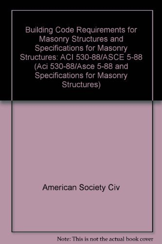 9780872626843: Building Code Requirements for Masonry Structures (Aci 530-88/Asce 5-88 and Specifications for Masonry Structures)
