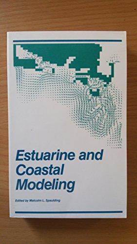 9780872627581: Estuarine and Coastal Modeling: Proceedings