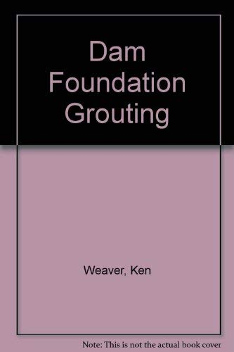 9780872627925: Dam Foundation Grouting