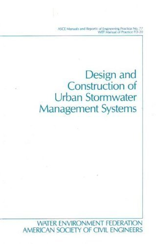 9780872628557: Design And Construction of Urban Stormwater Management Systems: Asce Manuals And Reports on Engineering Practice No. 77 (Asce Manual and Reports on Engineering Practice)