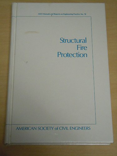 9780872628885: Structural Fire Protection (ASCE MANUAL AND REPORTS ON ENGINEERING PRACTICE) (No 78)