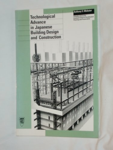 9780872629325: Technological Advance in Japanese Building Design and Construction